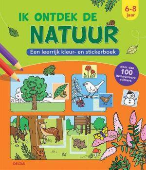 Deltas kleur- en stickerboek - Ik ontdek de natuur (6-8 jaar)